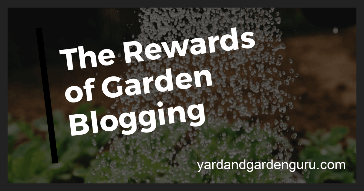 The Rewards of Garden Blogging
