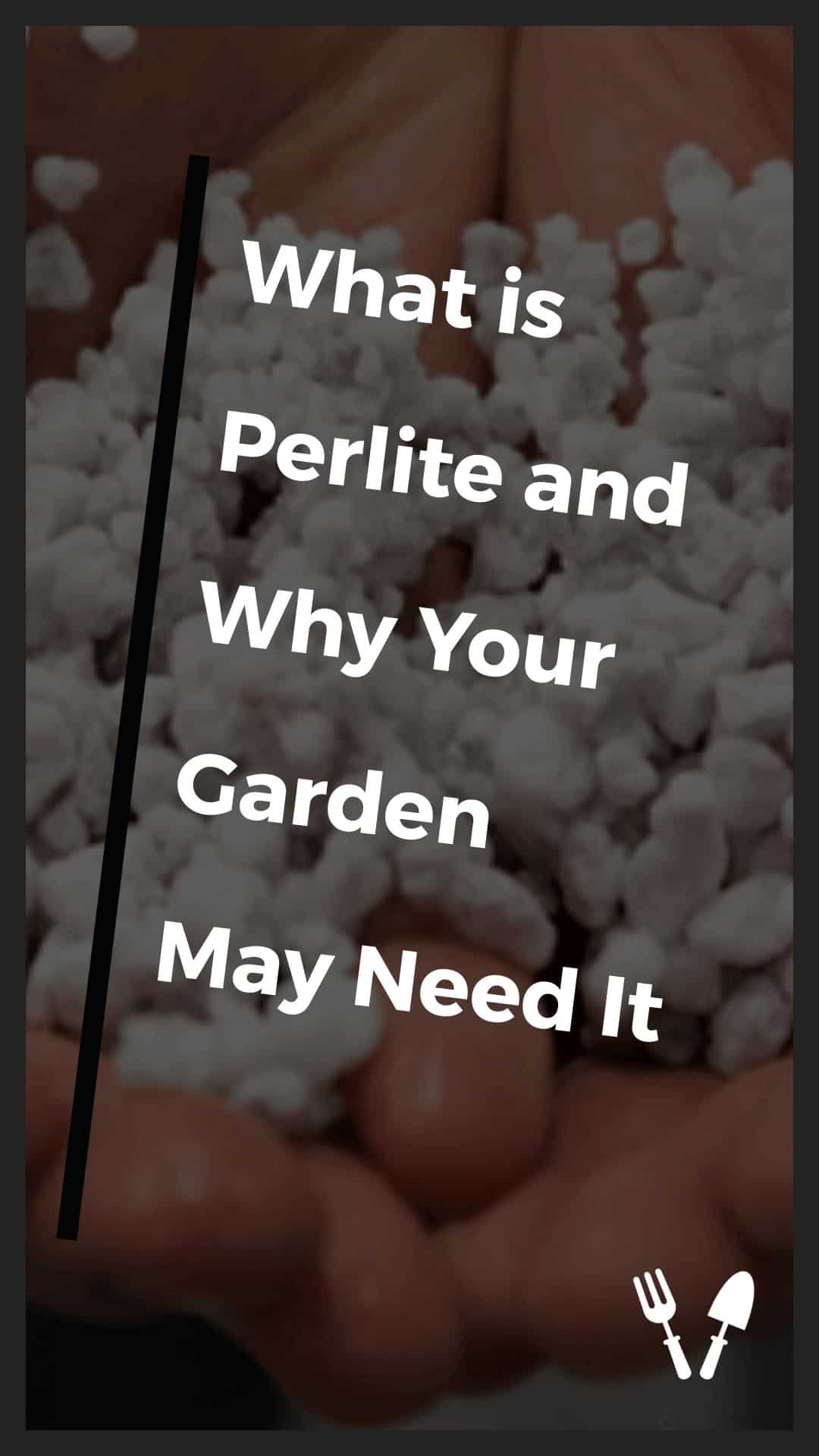 what does perlite do