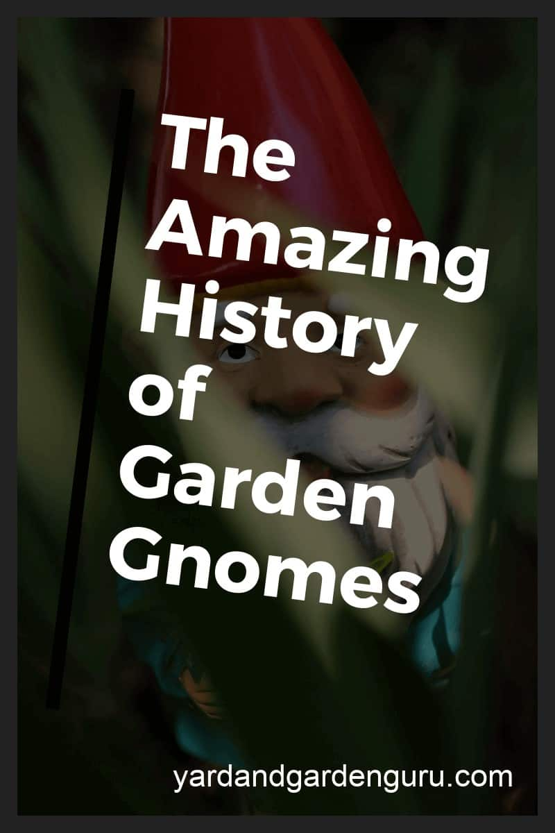The Amazing History of Garden Gnomes