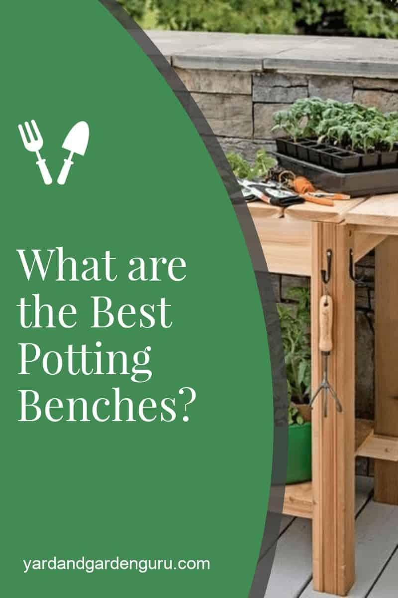 Best Potting Bench