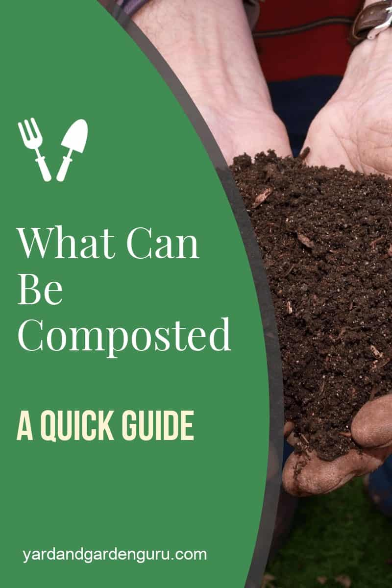 What Can Be Composted A Quick Guide