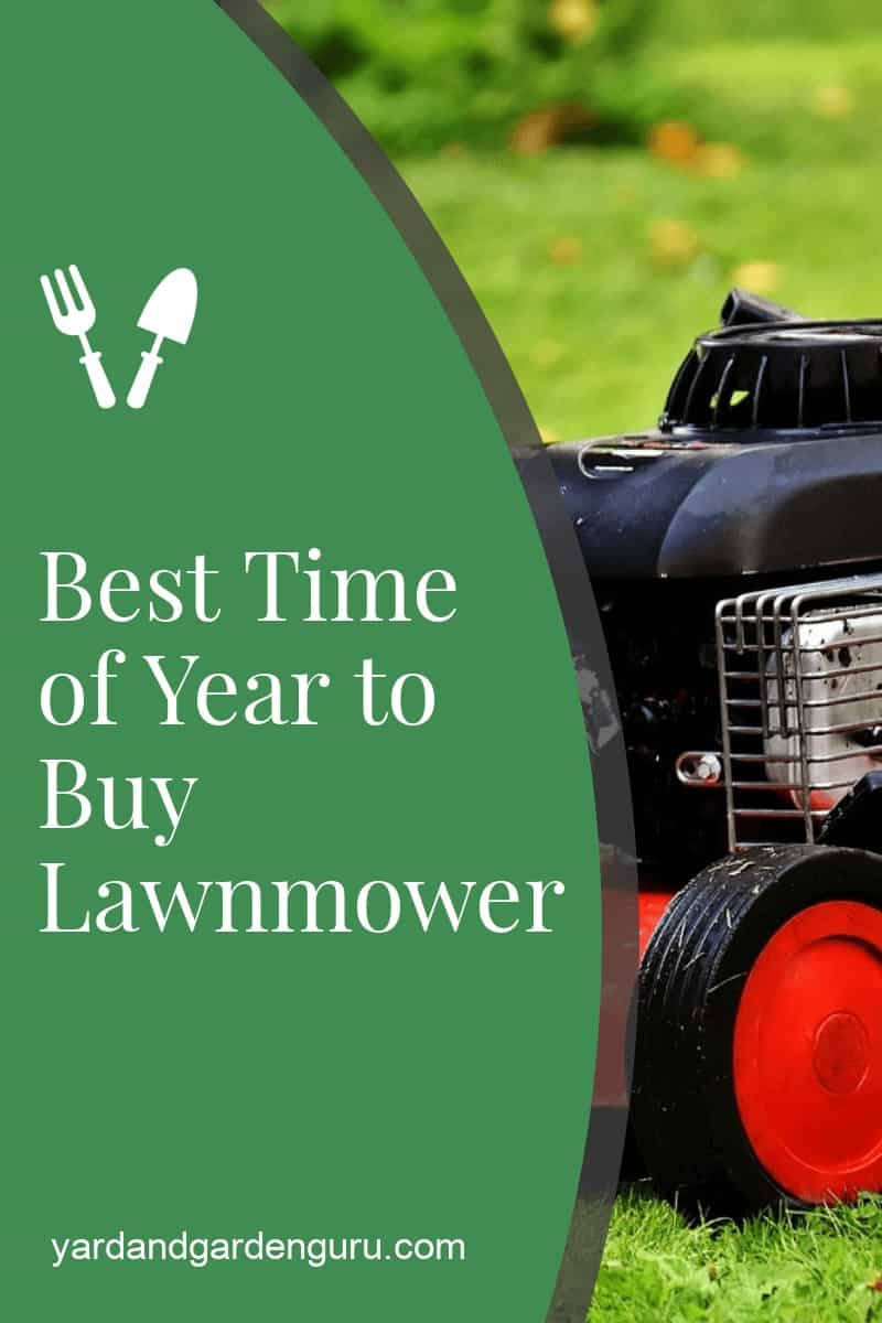 Best Time of Year to Buy Lawnmower