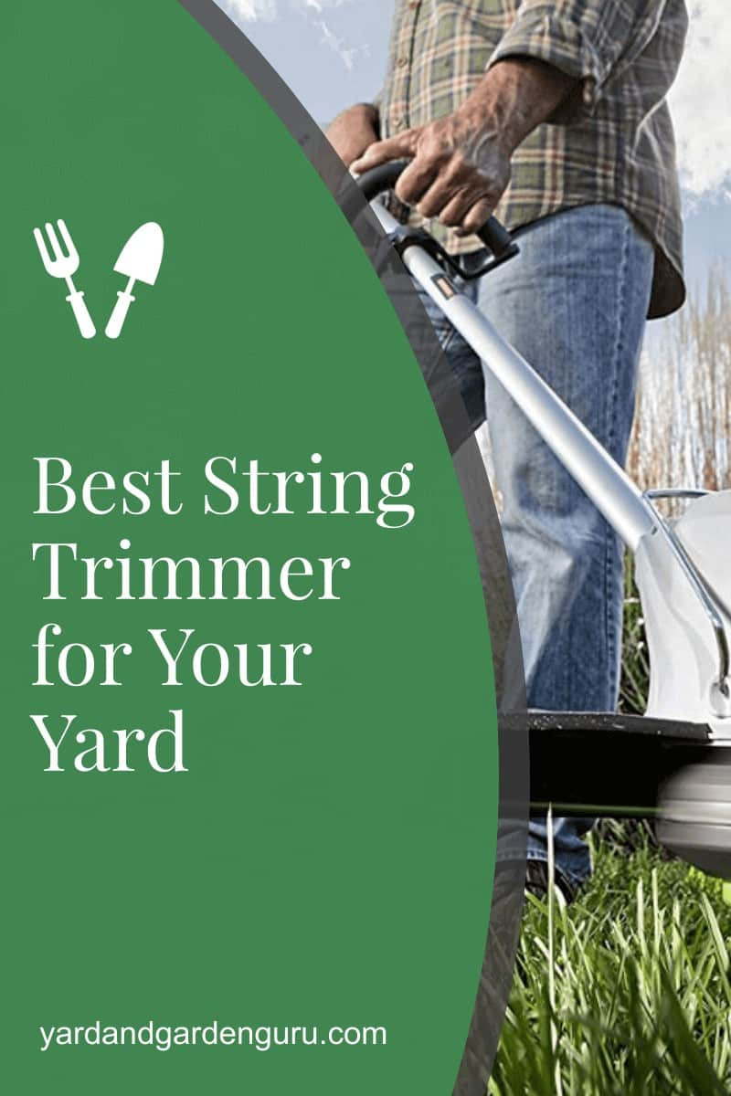 Best String Trimmer for Your Yard