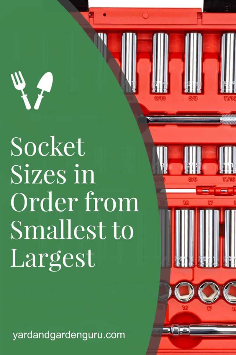 Socket Sizes in Order from Smallest to Largest