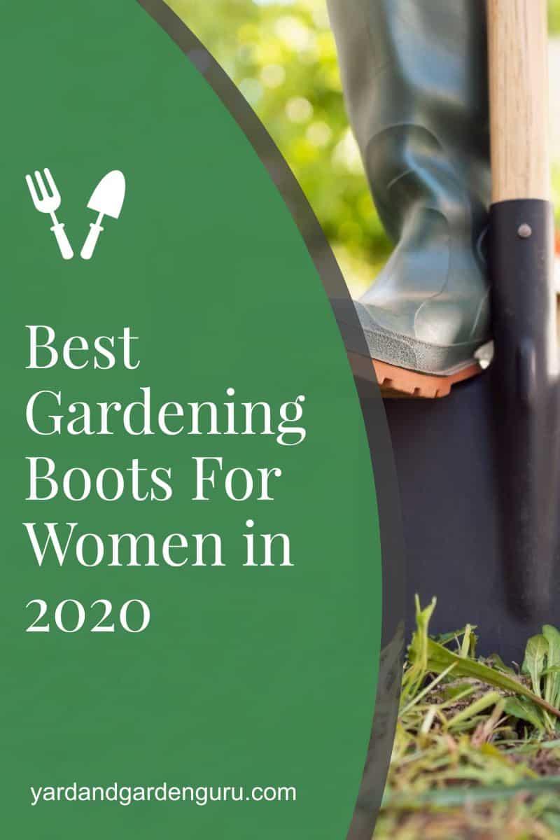 Best Gardening Boots For Women in 2020