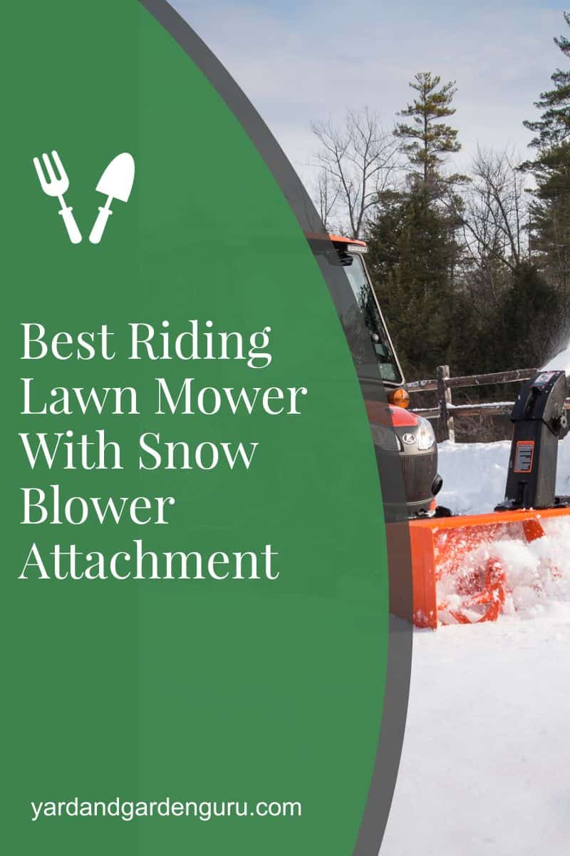 Best Riding Lawn Mower With Snow Blower Attachment