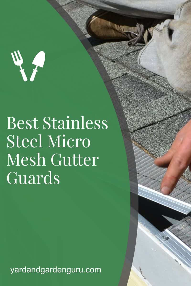 Best Stainless Steel Micro Mesh Gutter Guards