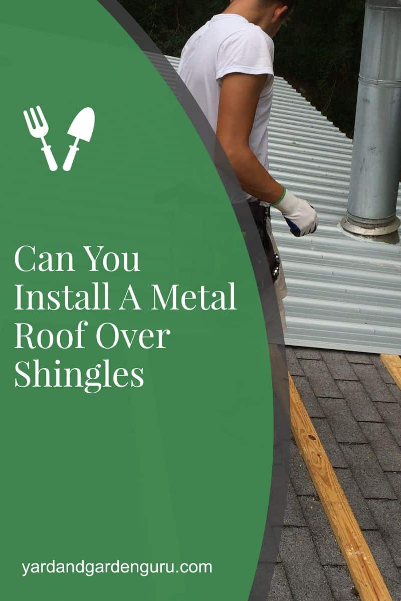 Can You Install A Metal Roof Over Shingles