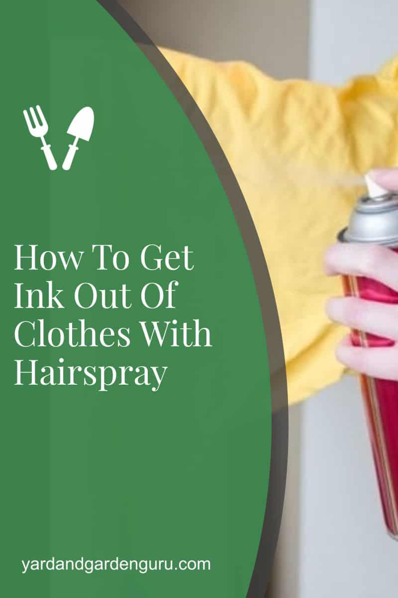 How To Get Ink Out Of Clothes With Hairspray