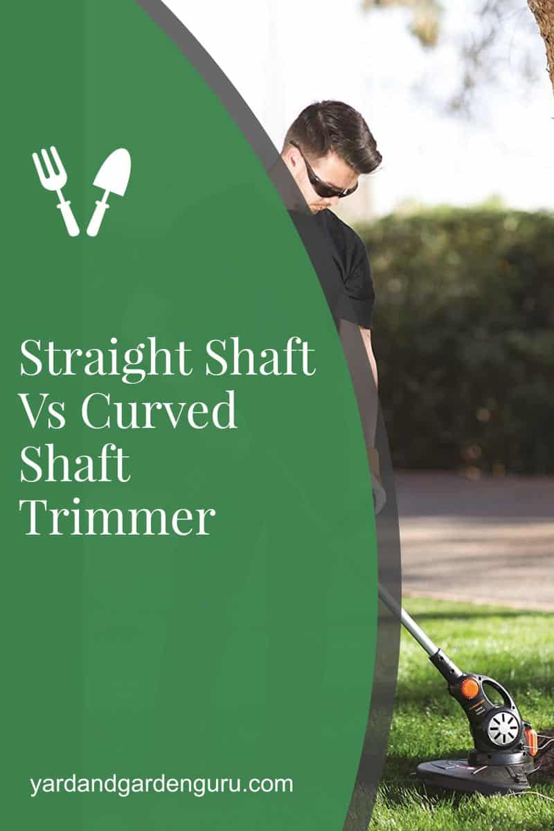 Straight Shaft Vs Curved Shaft Trimmer