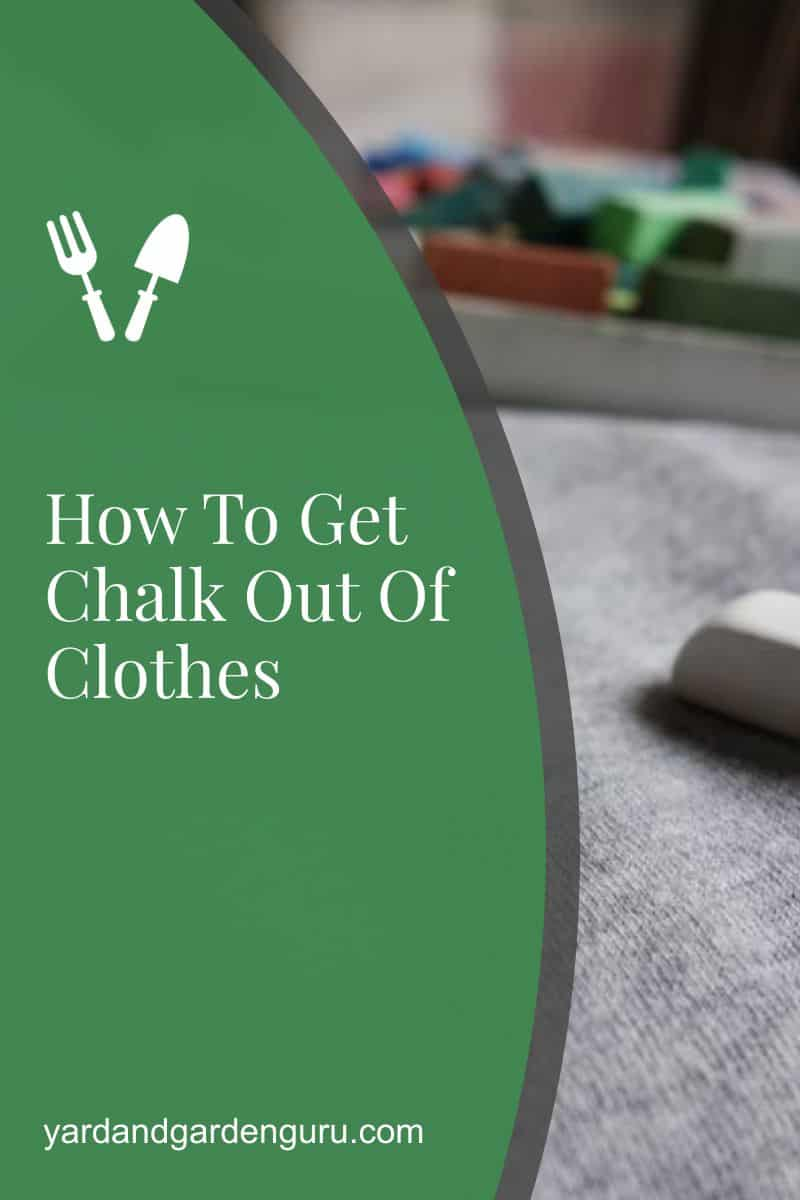 How To Get Chalk Out Of Clothes