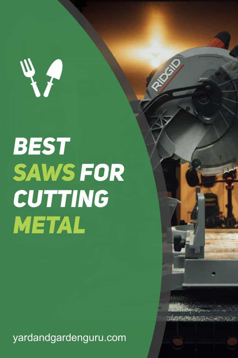 Best Saws for Cutting Metal