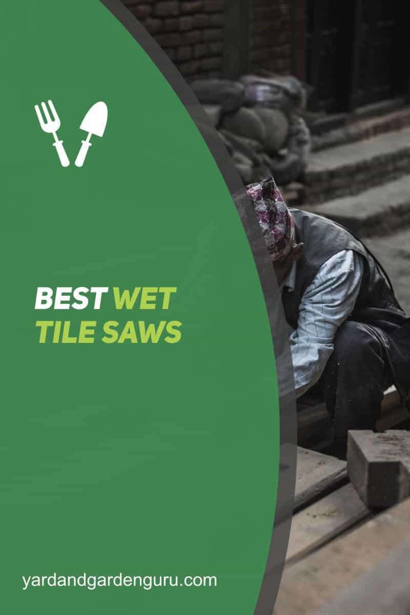 Best Wet Tile Saws