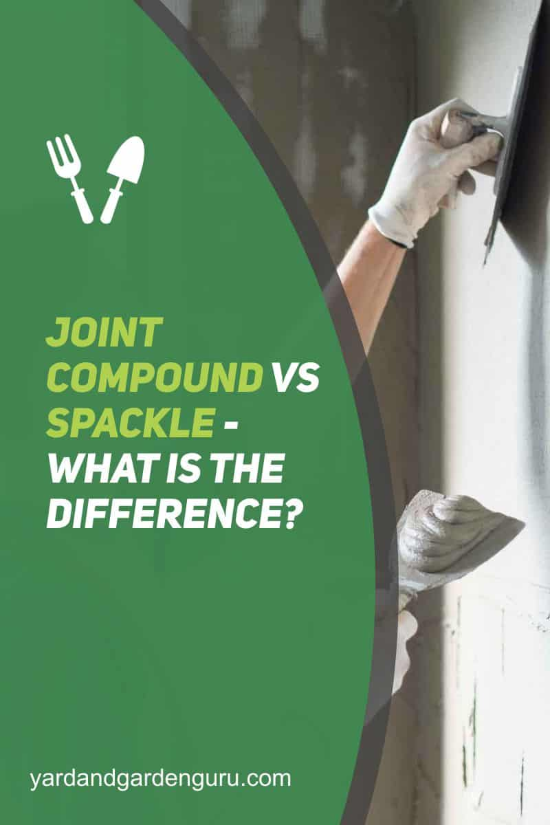 Joint Compound Vs Spackle - What is the Difference