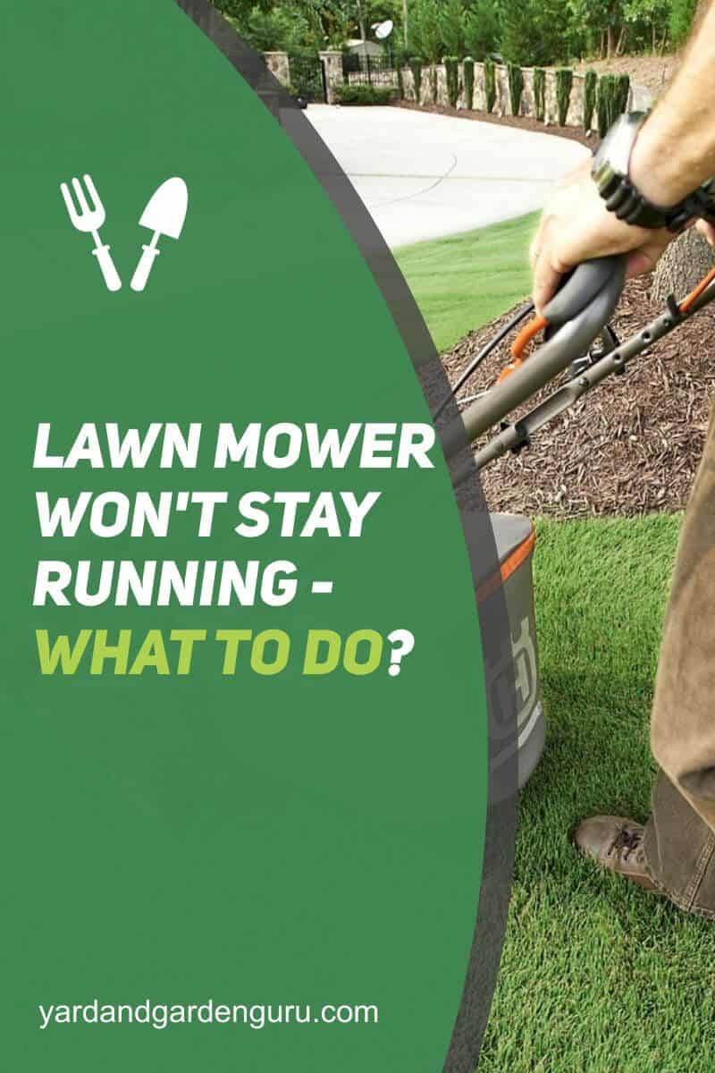 Lawn Mower Won't Stay Running - What to Do (1)